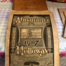 Coleccionismo Calendarios: MAGNIFICO ALMANAQUE 1907 HOLLOWAY. Lote 213739113