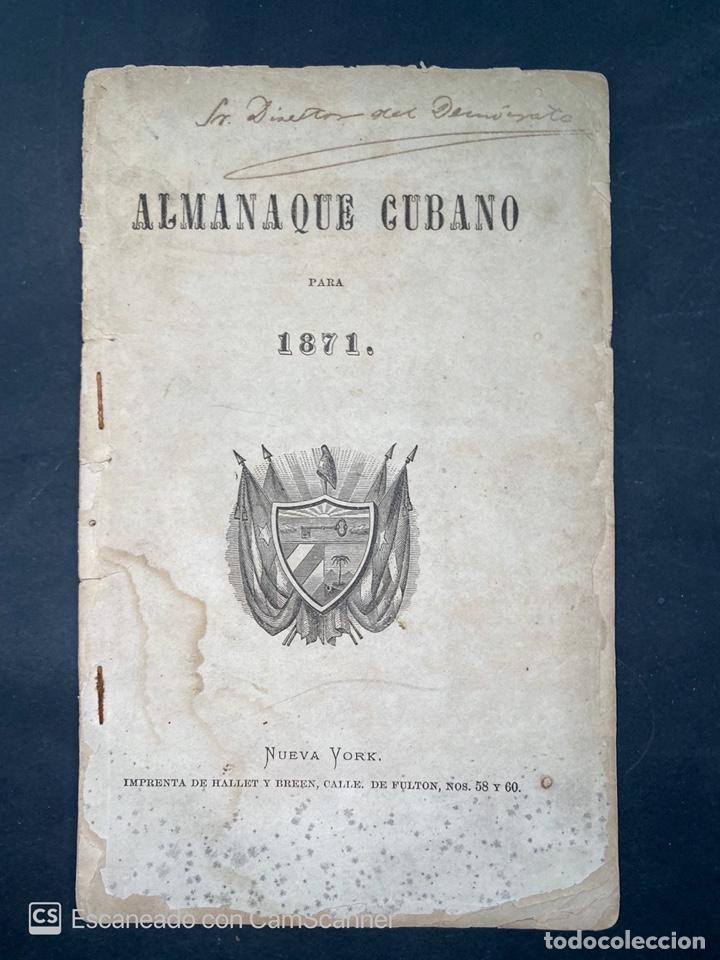 ALMANAQUE CUBANO. 1871. NUEVA YORK. IMPRENTA HALLET Y BREEN. VER TODAS LAS FOTOS. (Coleccionismo - Calendarios)