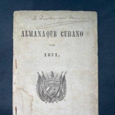 Coleccionismo Calendarios: ALMANAQUE CUBANO. 1871. NUEVA YORK. IMPRENTA HALLET Y BREEN. VER TODAS LAS FOTOS.. Lote 215989261