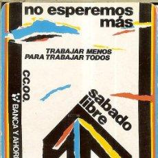 Coleccionismo Calendarios: CALENDARIO PUBLICIDAD SINDICATOS - 1987 - CC.OO. - COMISIONES OBRERAS. Lote 218242232