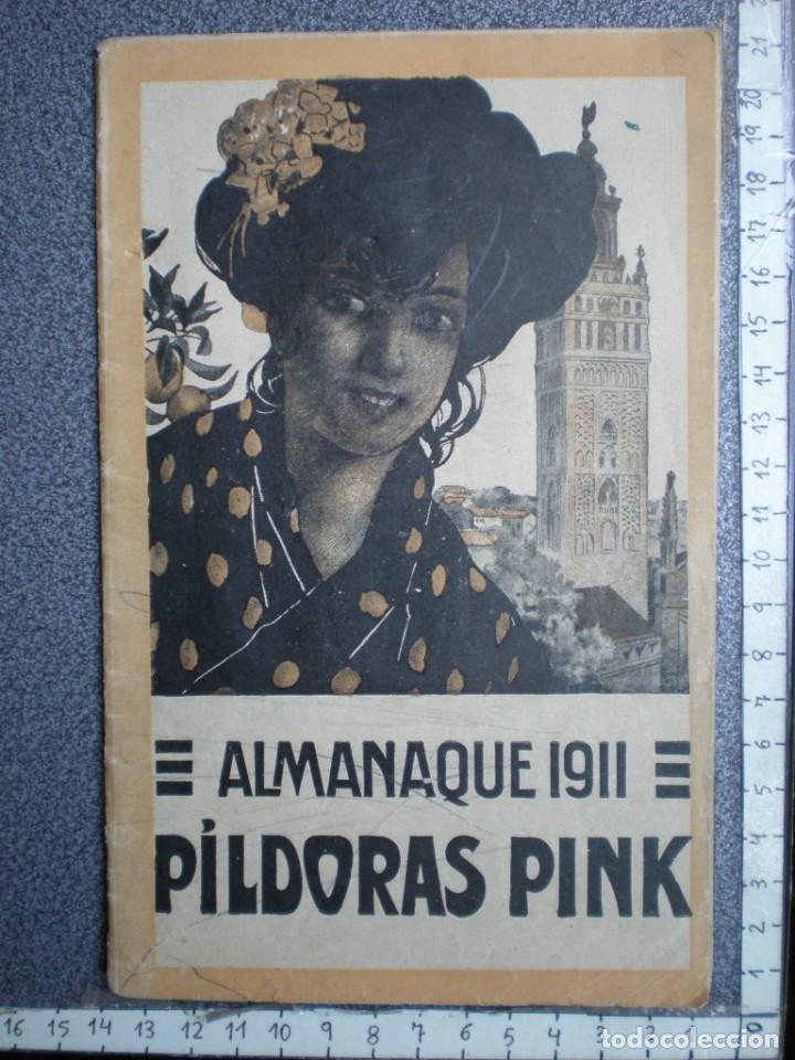 ALMANAQUE PARA 1911 PÍLDORAS PINK - 32 PÁGINAS MÁS TAPAS. (Coleccionismo - Calendarios)