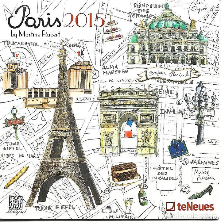 CALENDARIO DE 2015 CON TODOS LOS MONUMENTOS DE PARIS PERFECTO ESTADO (Coleccionismo - Calendarios)
