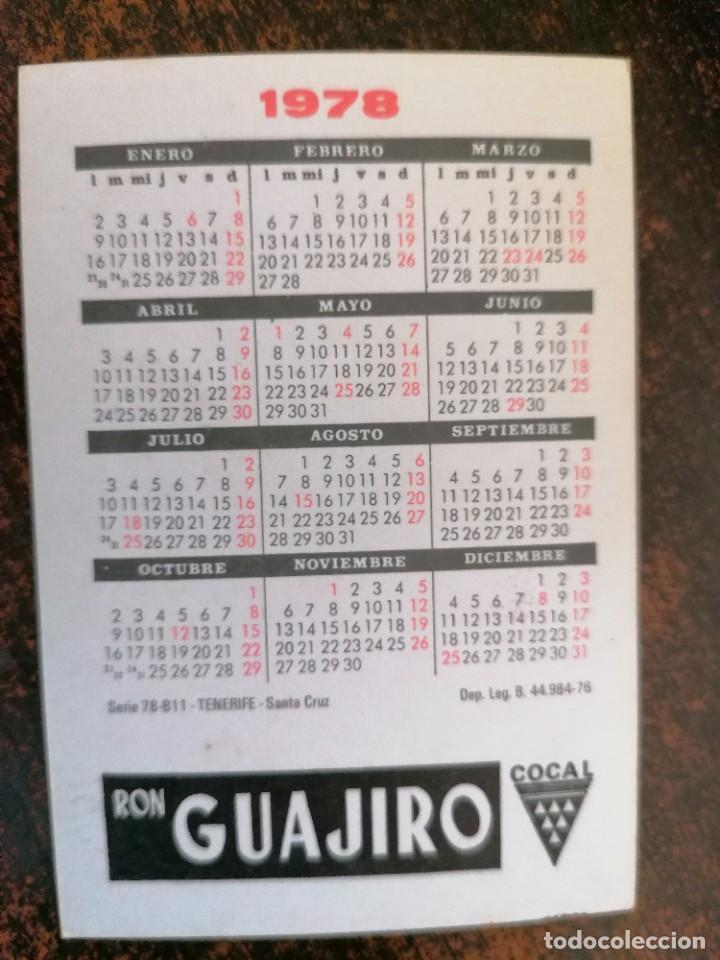 Coleccionismo Calendarios: CALENDARIO NO FOURNIER - RON GUAJIRO. AÑO 1978. - Foto 2 - 221711553