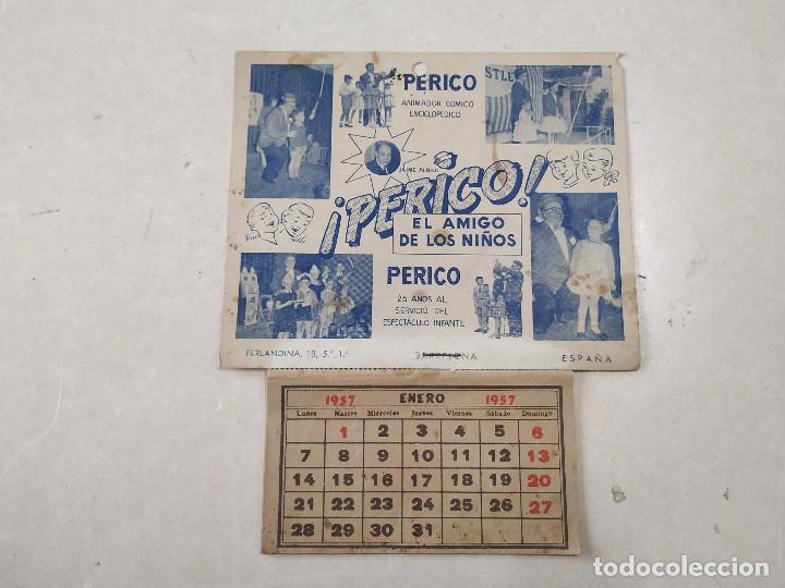 Coleccionismo Calendarios: 9 CALENDARIOS PERICO EL AMIGO DE LOS NIÑOS - AÑOS 1957-1971 - MAGIA - CIRCO - ESPECTÁCULO INFANTIL - Foto 2 - 222364766