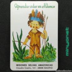 Coleccionismo Calendarios: CALENDARIO DE MISIONES SELVAS AMAZÓNICAS DE 1990. Lote 222854275