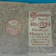 Coleccionismo Calendarios: CALENDARIO PARA EL AÑO 1894 PUBLICADO POR HENRICH Y CIA. EN COMANDITA. SUCESORES DE N. RAMIREZ Y CIA. Lote 227469805