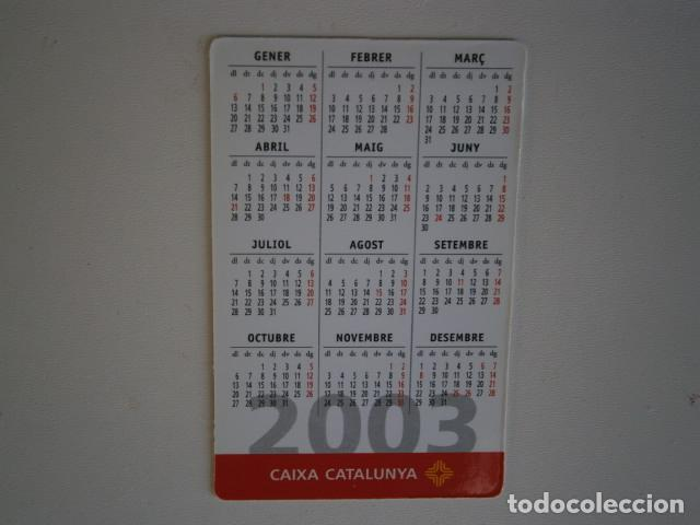 Coleccionismo Calendarios: calendario de bolsillo caixa catalunya 2003 - Foto 2 - 229655310