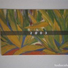 Coleccionismo Calendarios: CALENDARIO DE BOLSILLO CAIXA CATALUNYA 2003. Lote 229655310