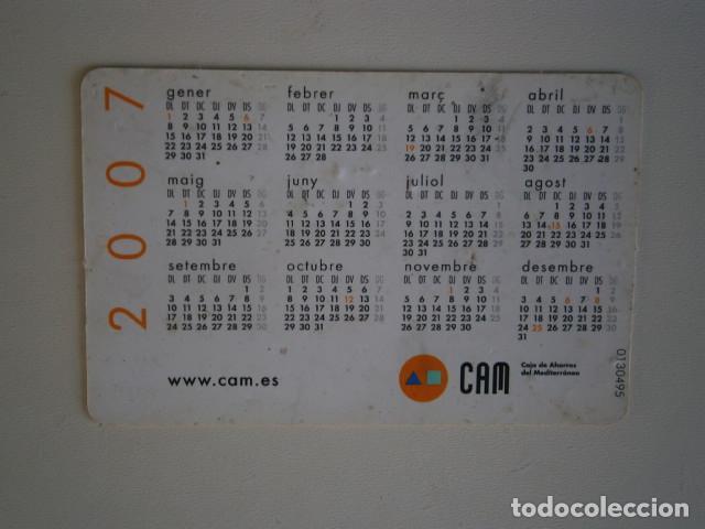 Coleccionismo Calendarios: calendario de bolsillo CAM - caja de ahorros del mediterráneo 2007 - Foto 2 - 229655430
