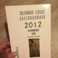 Coleccionismo Calendarios: CALENDARIO CLÁSICO GRECORROMANO 2012. AGENDA. EDICIONES CLÁSICAS.. Lote 233020920
