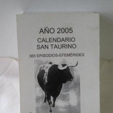 Coleccionismo Calendarios: CALENDARIO/TACO TAURINO EDITADO EN EL AÑO 2005 POR FERNANDO GARCÍA BRAVO. Lote 236038845