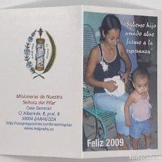Coleccionismo Calendarios: CALENDARIO DEL 2009 MISIONERAS DE NUESTRA SEÑORA DEL PILAR. Lote 237912250