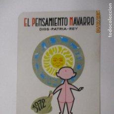 Coleccionismo Calendarios: CALENDARIO FOURNIER. EL PENSAMIENTO NAVARRO. AÑO 1972. (CARLISTA, CARLISMO, REQUETÉ, NAVARRA). Lote 239473180