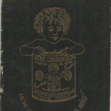 Coleccionismo Calendarios: LIBRETA PUBLICIDAD LECHE CONDENSADA EL NIÑO CALENDARIO 1927 SOCIEDAD LECHERA MONTAÑESA A. E.. Lote 243000295