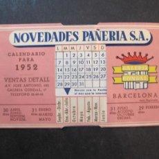Coleccionismo Calendarios: BARCELONA-NOVEDADES PAÑERIA S.A.-CALENDARIO AÑO 1952-PUBLICIDAD-VER FOTOS-(77.683). Lote 243653585