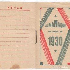 Coleccionismo Calendarios: ANTIGUO LIBRITO CALENDARIO BLOC DE NOTAS. ALMANAQUE 1930. AA. Lote 245376035
