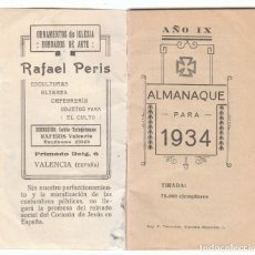 Coleccionismo Calendarios: ANTIGUO CALENDARIO SANTORAL ALMANAQUE 1934 PUBLICIDAD VALENCIA TORTOSA VINALESA ALCAZAR SAN JUAN AA. Lote 245379655