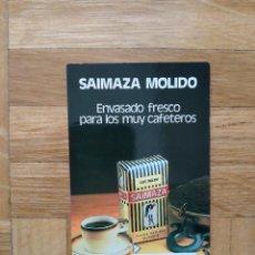 Collezionismo Calendari: CALENDARIO PUBLICITARIO. CAFE MOLIDO SAIMAZA AÑO 1986. VER FOTOS. Lote 247261360