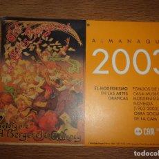 Coleccionismo Calendarios: ALMANAQUE DE LA CAM 2003.. Lote 254964605