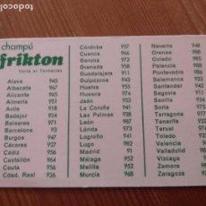 Collectionnisme Calendriers: CALENDARIO PUBLICIDAD - 1984 - CHAMPÚ FRIKTON PREFIJOS TELEFONICOS. Lote 271925323