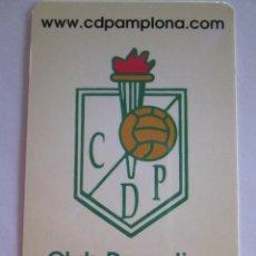 Coleccionismo Calendarios: CALENDARIO DE BOLSILLO - 2005 - CLUB DEPORTIVO PAMPLONA. Lote 278449928