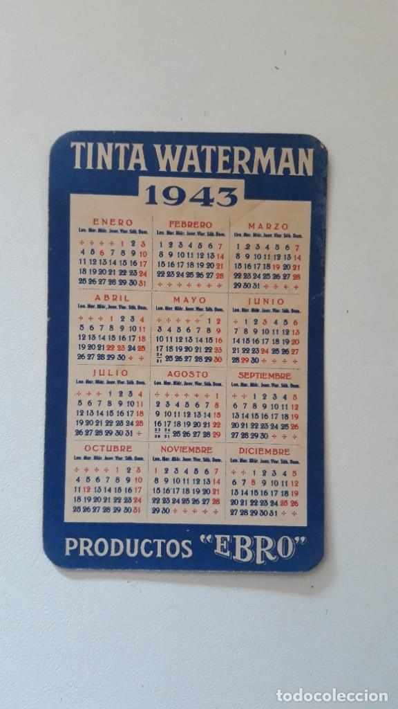 CALENDARIO DE BOLSILLO DE 1943. TINTA WATERMAN. PRODUCTOS EBRO. FABRICANTE CASA HASSINGER, S.A (Coleccionismo - Calendarios)