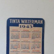 Coleccionismo Calendarios: CALENDARIO DE BOLSILLO DE 1943. TINTA WATERMAN. PRODUCTOS EBRO. FABRICANTE CASA HASSINGER, S.A. Lote 288572228