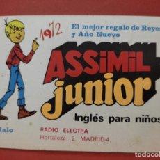 Coleccionismo Calendarios: 1972 CALENDARIO PUBLICIADA ASSIMIL JUNIOR INGLES SELLO FRONTAL RADIO ELECTRA HORTALEZA. Lote 295283813