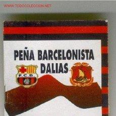 Coleccionismo deportivo: ALMANAQUE CALENDARIO NACIONAL LIGA 96/97 - PEÑA BARCELONISTA DALIAS. Lote 23412448