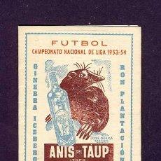 Collectionnisme sportif: CALENDARIO DE FUTBOL TEMPORADA 1953-54. PUBLICIDAD ANIS DEL TAUP DE SABADELL. Lote 5655845