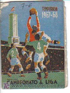 CALENDARIO DE LA LIGA 1967-1968 (Coleccionismo Deportivo - Documentos de Deportes - Calendarios)