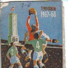 Coleccionismo deportivo: CALENDARIO DE LA LIGA 1967-1968. Lote 25263754