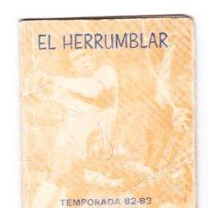 Coleccionismo deportivo: CALENDARIO DE FUTBOL, EL HERRUMBLAR 2ª REGIONAL MURCIANA, TEMPORADA 82-83. Lote 20773172