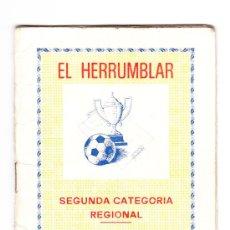 Coleccionismo deportivo: CALENDARIO DE FUTBOL, EL HERRUMBLAR 2ª CATEGORIA REGIONAL , TEMPORADA 83-84. Lote 20773173