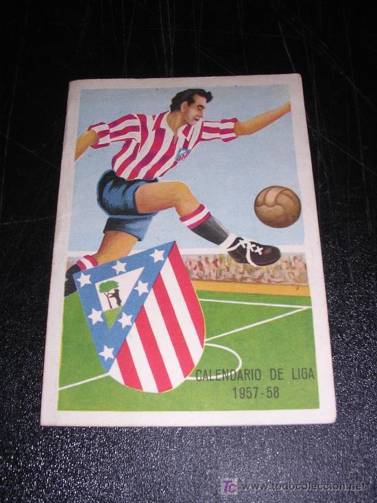 CALENDARIO DE LIGA 1957 -58, AT. MADRID (Coleccionismo Deportivo - Documentos de Deportes - Calendarios)