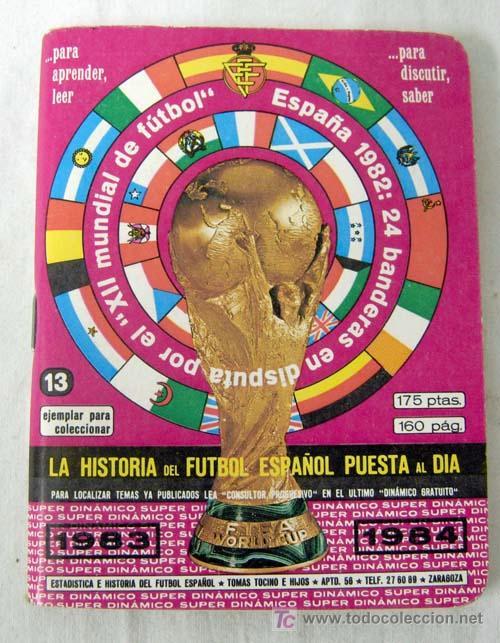 Hª DEL FÚTBOL ESPAÑOL PUESTA AL DÍA 1983-1984 MUNDIAL ESPAÑA 1982 Nº13 ED ATD (Coleccionismo Deportivo - Documentos de Deportes - Calendarios)