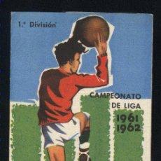 Coleccionismo deportivo: CALENDARIO LIGA FÚTBOL 1961-1962.CEREGUMIL. Lote 22249587