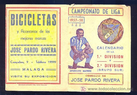 CALENDARIO. CAMPEONATO DE LIGA 57 - 58 CON PUBLICIDAD DE MALAGA. (Coleccionismo Deportivo - Documentos de Deportes - Calendarios)