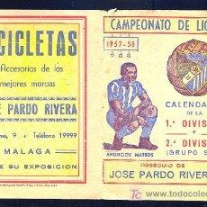 Coleccionismo deportivo: CALENDARIO. CAMPEONATO DE LIGA 57 - 58 CON PUBLICIDAD DE MALAGA.. Lote 11692354