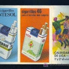 Coleccionismo deportivo: CALENDARIO DE LIGA 68 - 69 CON PUBLICIDAD DE NUEVOS CIGARRILLOS MONTESOL.. Lote 11692355