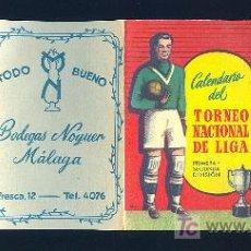 Coleccionismo deportivo: CALENDARIO DEL TROFEO NACIONAL DE LIGA CON PUBLICIDAD DE MALAGA.. Lote 10022905