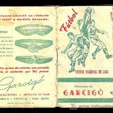 Coleccionismo deportivo: CALENDARIO DEL TORNEO NACIONAL DE LIGA CON PUBLICIDAD DE SEVILLA.. Lote 23346556