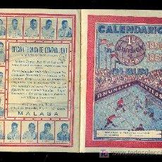 Coleccionismo deportivo: CALENDARIO DE LIGA 50 - 51 CON PUBLICIDAD DE MALAGA.. Lote 14643115