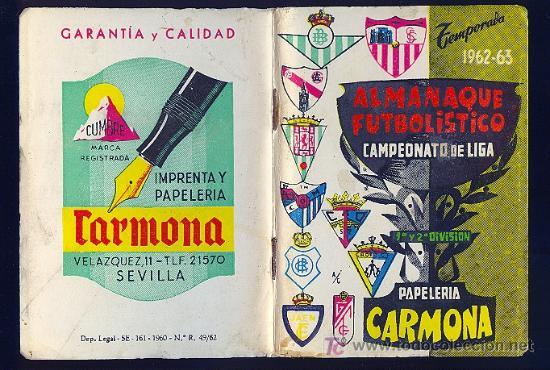 CALENDARIO. ALMANAQUE FUTBOLISTICO DEL CAMPEONATO DE LIGA 62 - 63 CON PUBLICIDAD DE SEVILLA. (Coleccionismo Deportivo - Documentos de Deportes - Calendarios)