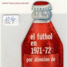 Coleccionismo deportivo: FUTBOL CALENDARIO CAMPEONATO NACIONAL 1ª Y 2ª DIVISION. Lote 1243706