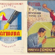 Calendario de Liga 1956-57 - Imprenta papeleria Carmona - Sevilla - Betis