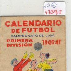 Coleccionismo deportivo: (4739-F)CALENDARIO DE FUTBOL CAMPEONATO DE LIGA 1ªDIVISION 1946-47. Lote 9741683