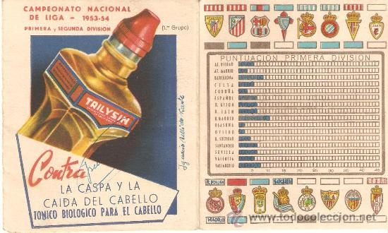 CALENDARIO CAMPEONATO NACIONAL DE LIGA 1953-54.PUBLICIDAD AGUA OXIG.ABELLO Y TRILYSIN.VER +FOTOS. (Coleccionismo Deportivo - Documentos de Deportes - Calendarios)