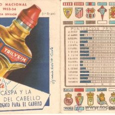 Coleccionismo deportivo: CALENDARIO CAMPEONATO NACIONAL DE LIGA 1953-54.PUBLICIDAD AGUA OXIG.ABELLO Y TRILYSIN.VER +FOTOS.. Lote 26607334