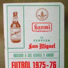 Coleccionismo deportivo: CALENDARIO CAMPEONATO FUTBOL LIGA 1975 - 1976 CERVEZA SAN MIGUEL MATECO. Lote 13031419